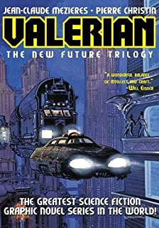 Book Cover: Valerian Volume 1: The New Future Trilogy: On the Frontiers/The Living Weapons/The Circles of Power