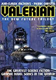 Valerian Volume 1: The New Future Trilogy: On the Frontiers/The Living Weapons/The Circles of Power (v. 1)
