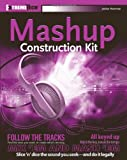 Audio Mashup Construction Kit: ExtremeTech