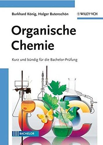 Organische Chemie: Kurz und bündig für die Bachelor-Prüfung: Kurz Und Bundig Fur Die Bachelor-prufung
