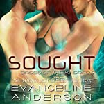 Sought: Brides of the Kindred, Book 3 | Evangeline Anderson