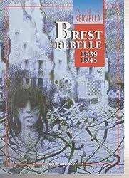 Brest rebelle 1939-1945
