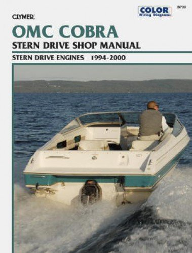 B739 Clymer 1994-2000 OMC COBRA Stern Drive Boat Repair Manual (Manuals Omc Repair)