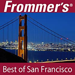 Frommer's Best of San Francisco Audio Tour