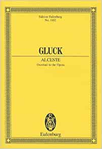 A review of the preface to alceste an opera by christoph willibald gluck