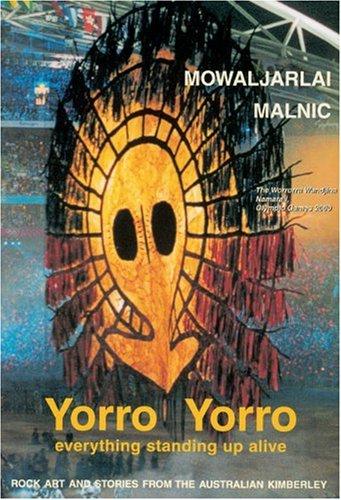 Yorro Yorro: Aboriginal Creation and the Renewal of Nature (Ancient Rock Paintings)