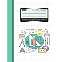 Student Math Graph Paper Notebook 1 cm Quad Squared Graphing Paper 8.5 x 11 Inch: Diary, Journal Graph, Coordinate, Grid, Squared Spiral Paper, ... Composition (Math Science Journal) (Volume 2)