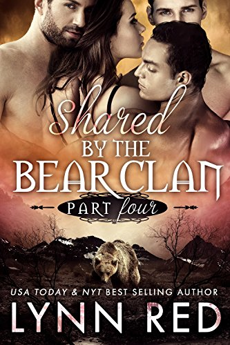 Shared by the Bear Clan - Mated (Alpha Werebear Menage Romance)