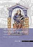 Als Hildegard Noch Nicht in Bingen War : Der Disibodenberg - Archaologie und Geschichte, Kluge-Pinsker, Antje and Daim, Falko, 3795422531