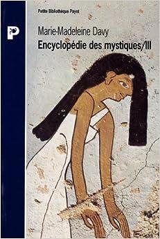 Book's Cover of ENCYCLOPEDIE DES MYSTIQUES. Tome 3, Egypte, Mésopotamie, Iran, hindouisme, bouddhisme indien (Français) Poche – 17 janvier 1996