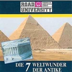 Die 7 Weltwunder der Antike Hörbuch