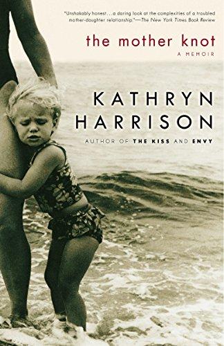 The Mother Knot: A Memoir