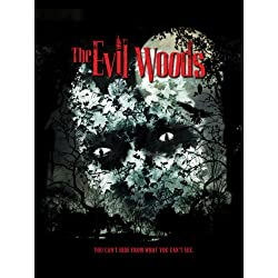 Evil Woods, The