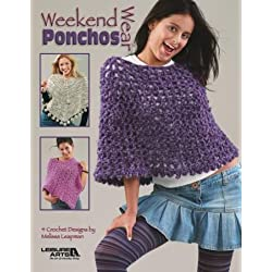 Weekend Wear Ponchos - Crochet Patterns