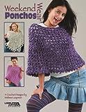 Weekend Wear Ponchos - Crochet Patterns