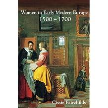 Women in Early Modern Europe, 1500-1700