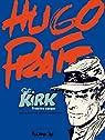 Sergent Kirk - Intégrale 1 : Première époque par Pratt