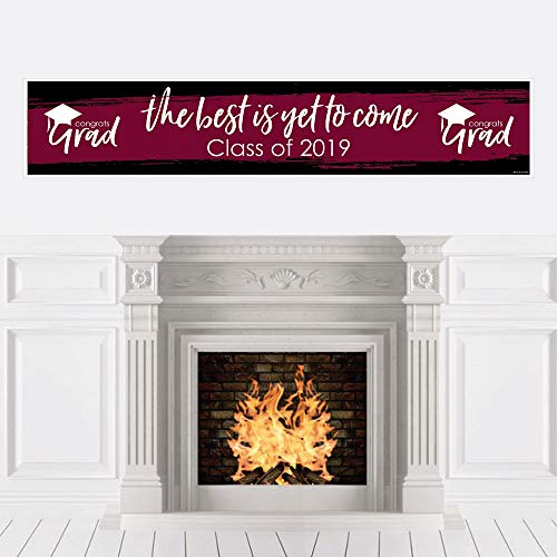Maroon Grad - Best is Yet to Come - Burgundy 2019 Graduation Party Decorations Party Banner