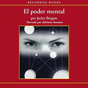 El poder mental [Mental Power (Texto Completo)] Audiobook