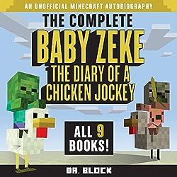 Baby Zeke: The Diary of a Chicken Jockey