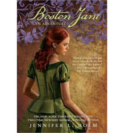 Boston Jane Jennifer L Holm