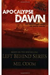 Apocalypse Dawn, The Earth's Last Days: The Battle Begins (Left Behind Series) Paperback