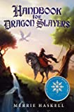 Handbook for Dragon Slayers, Merrie Haskell, 0062008161