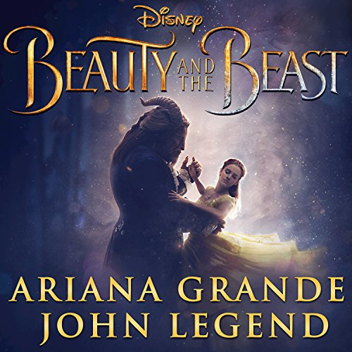 beauty and the beast from be ariana grande and john legend 1 stream or