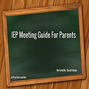 IEP Meeting Guide for Parents Audiobook