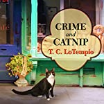 Crime and Catnip: Nick and Nora Mysteries Series, Book 3 | T. C. LoTempio