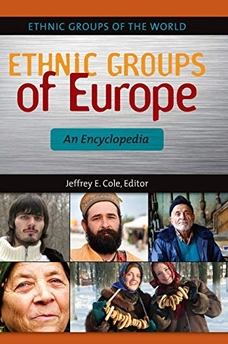 Ethnic Groups of Europe: An Encyclopedia (Ethnic Groups of the World)