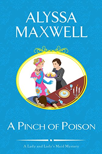 A Pinch of Poison (A Lady and Lady's Maid Mystery) (Pinch Vase)