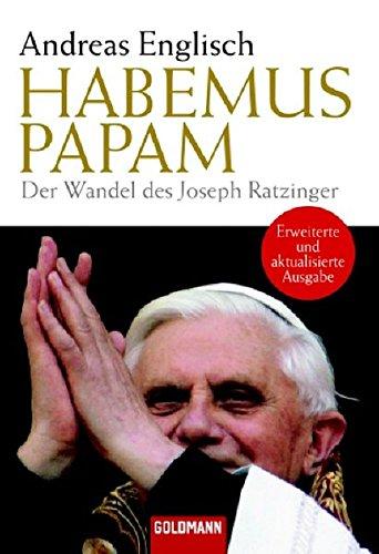 Habemus Papam: Der Wandel des Joseph Ratzinger