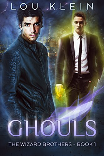 Ghouls (The Wizard Brothers Book 1) by [Klein, Louisa]