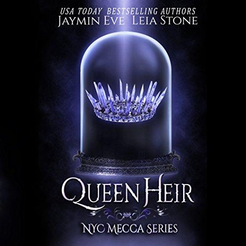 Queen Heir: NYC Mecca Series, Book 1
