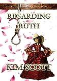 Regarding Ruth (The Ruth Chernock Series Book 1)