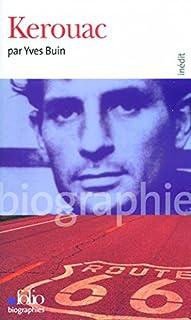 Kerouac, Buin, Yves