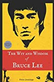 The Wit and Wisdom of Bruce Lee