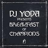 DJ Yoda Presents: Breakfast Of Champions [VINYL]