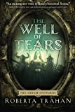 The Well of Tears, Roberta Trahan, 1612183727