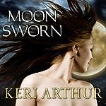 Moon Sworn: Riley Jenson, Guardian, Book 9 | Keri Arthur