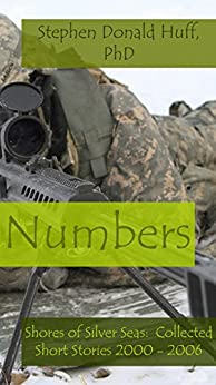 Numbers (Collected Short Stories Book 3) by [Huff, Stephen Donald]