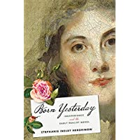 Born Yesterday: Inexperience and the Early Realist Novel