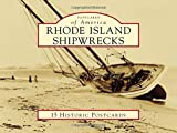 Rhode Island Shipwrecks (Postcards of America) offers