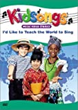 Kidsongs - I'd Like to Teach the World to Sing by Together Again Productions