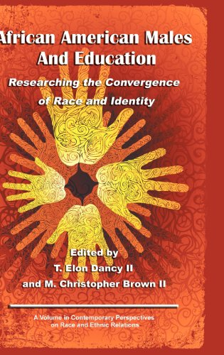 African American Males and Education: Researching the Convergence of Race and Identity (Hc) (Contemporary Perspectives in Race and Ethnic Relations) (Race Researching)