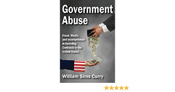 Government Abuse: Fraud, Waste, And Incompetence In Awarding Contracts In The United States Download. edicion elaborar Maple Formula pendant