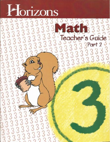 - Horizons Math Teacher's Guide Grade3, Part 2
