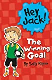 img - for The Winning Goal (Hey Jack!) book / textbook / text book