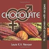 Chocolate, Louis E. V. Nevaer, 1939879035